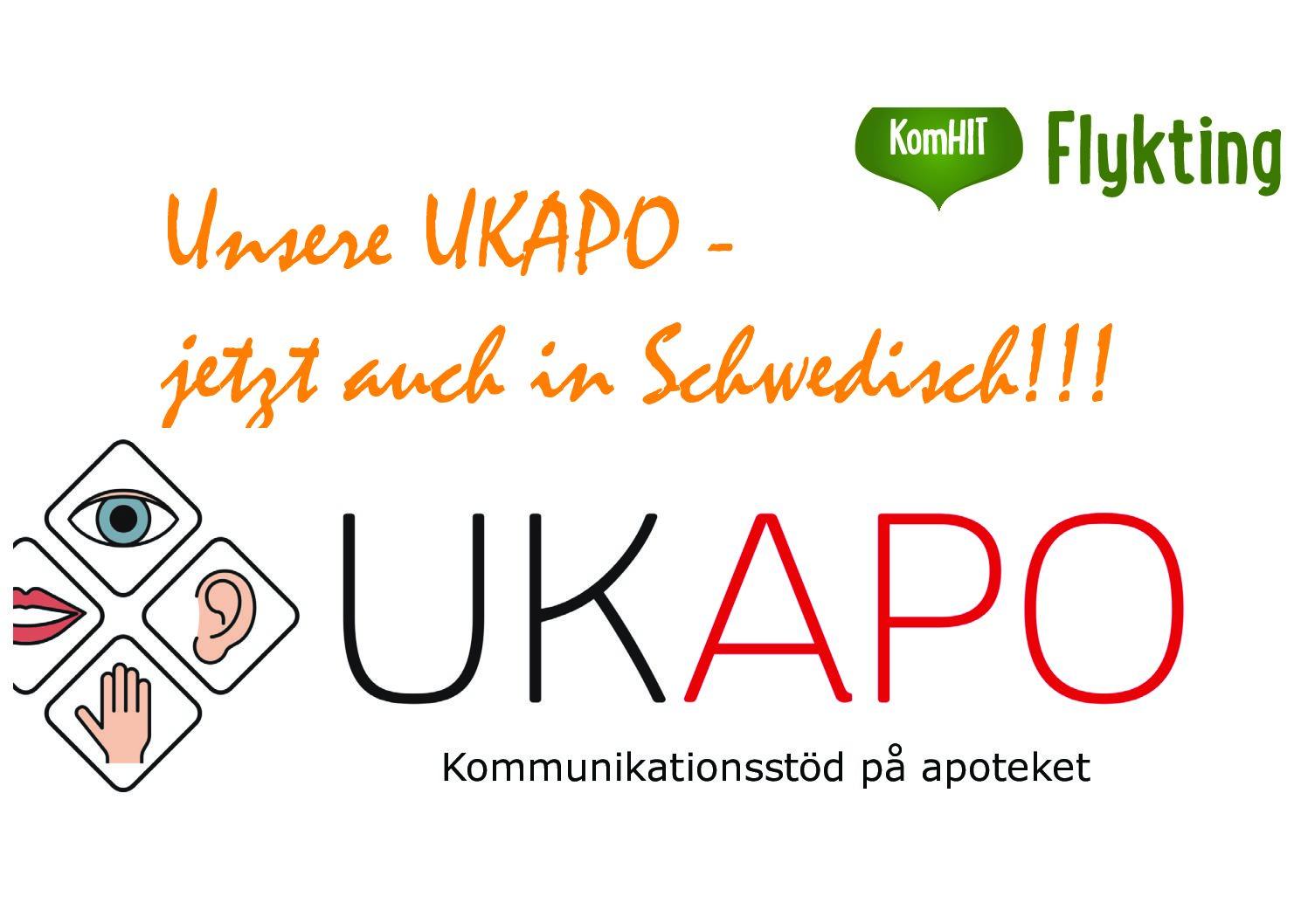 UKAPO in Schweden